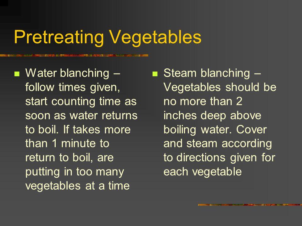 Pretreating Vegetables