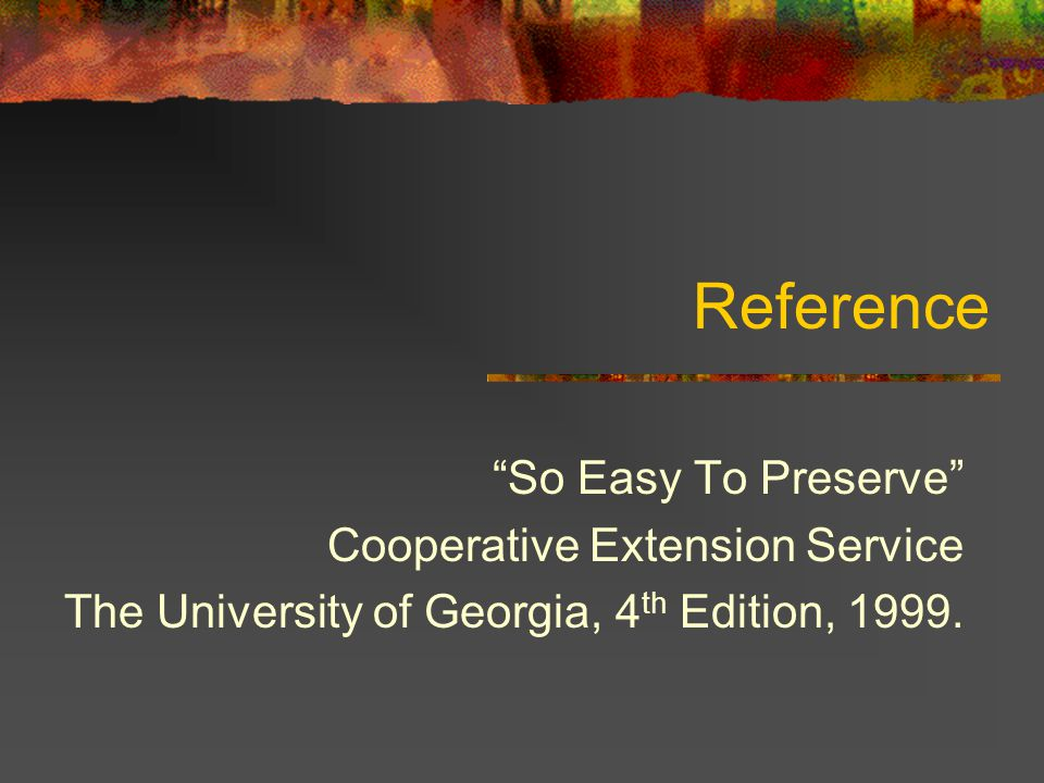 Reference So Easy To Preserve Cooperative Extension Service