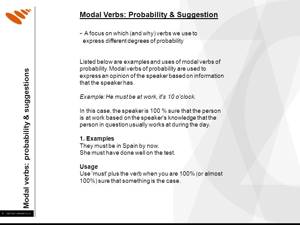 Modal Verbs: Probability & Suggestion