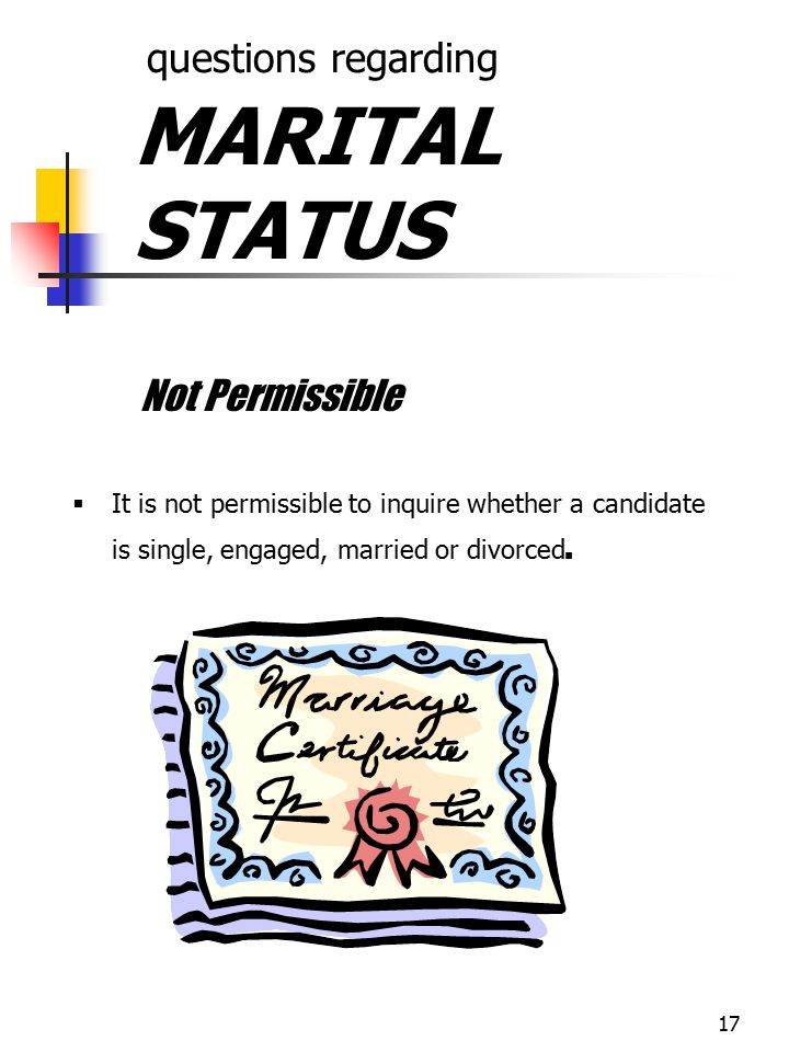 questions regarding MARITAL STATUS