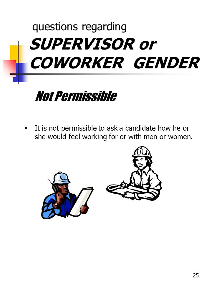 questions regarding SUPERVISOR or COWORKER GENDER