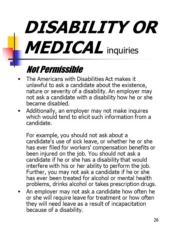 DISABILITY OR MEDICAL inquiries