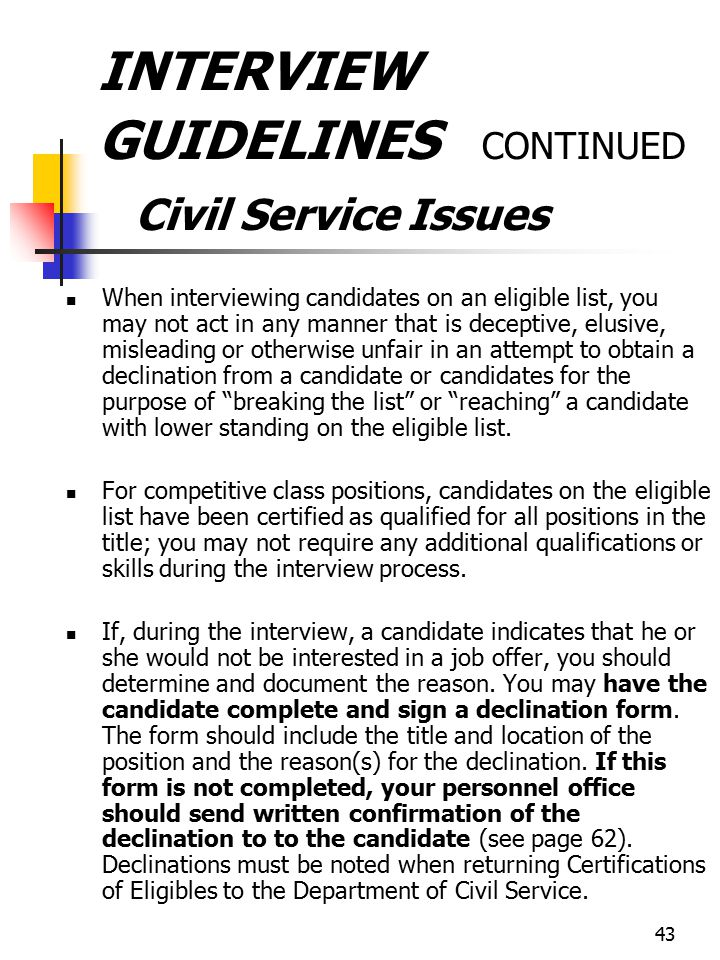 INTERVIEW GUIDELINES CONTINUED Civil Service Issues