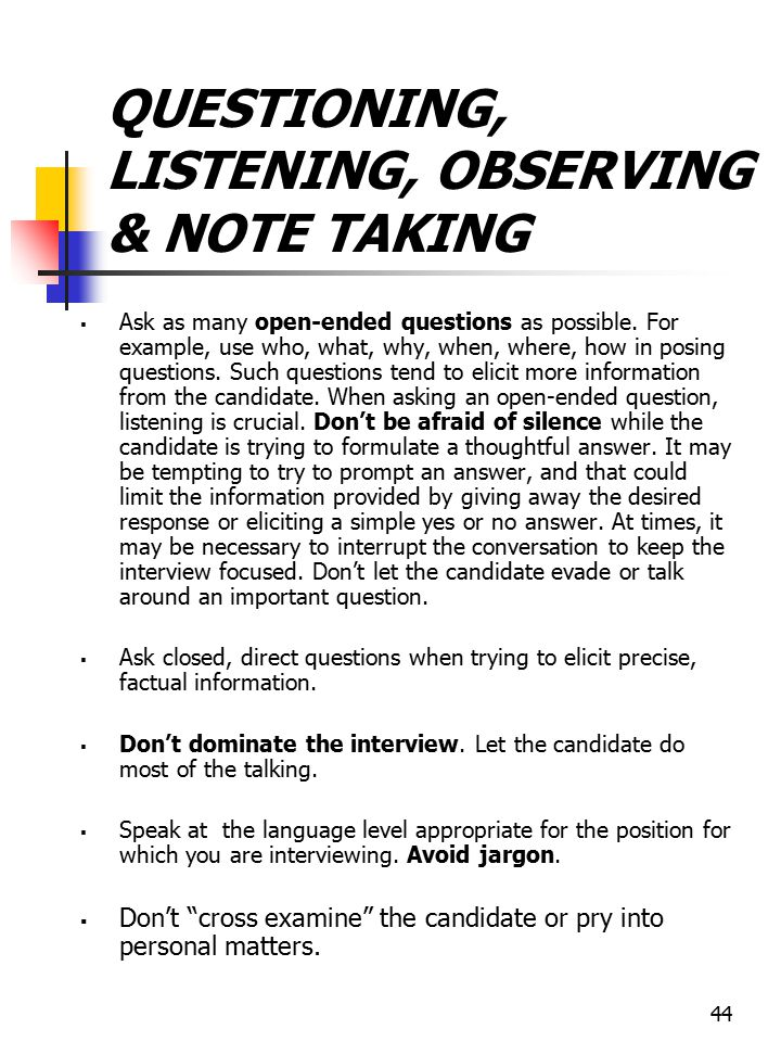 QUESTIONING, LISTENING, OBSERVING & NOTE TAKING