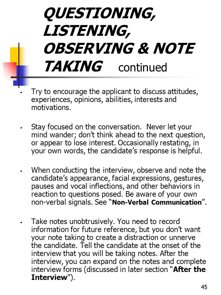 QUESTIONING, LISTENING, OBSERVING & NOTE TAKING continued