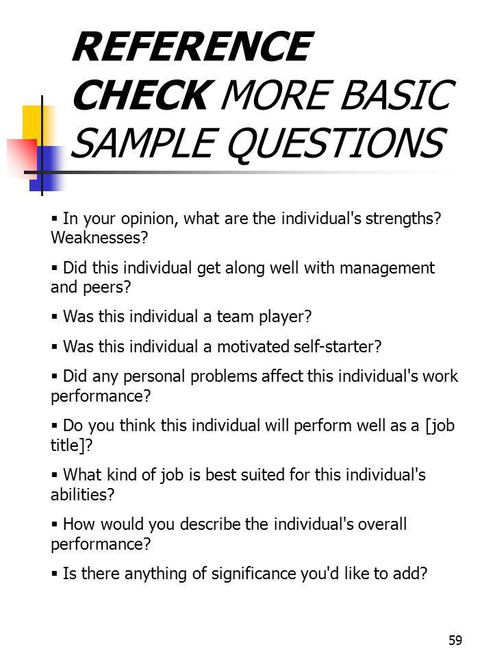 REFERENCE CHECK MORE BASIC SAMPLE QUESTIONS