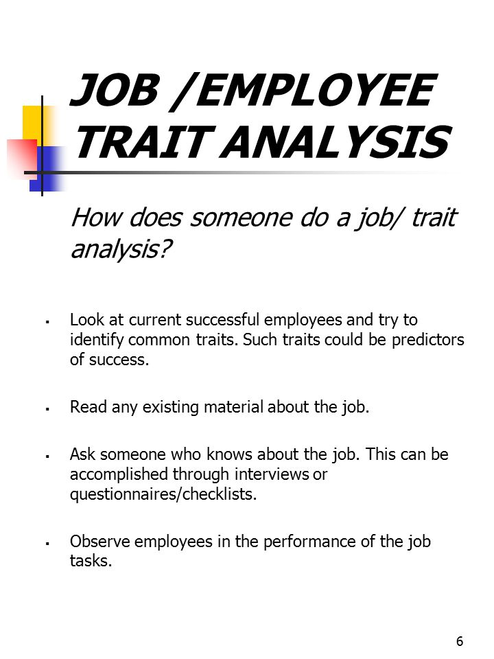 JOB /EMPLOYEE TRAIT ANALYSIS