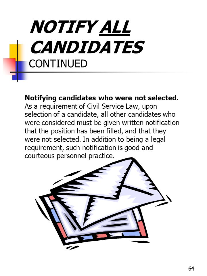 NOTIFY ALL CANDIDATES CONTINUED