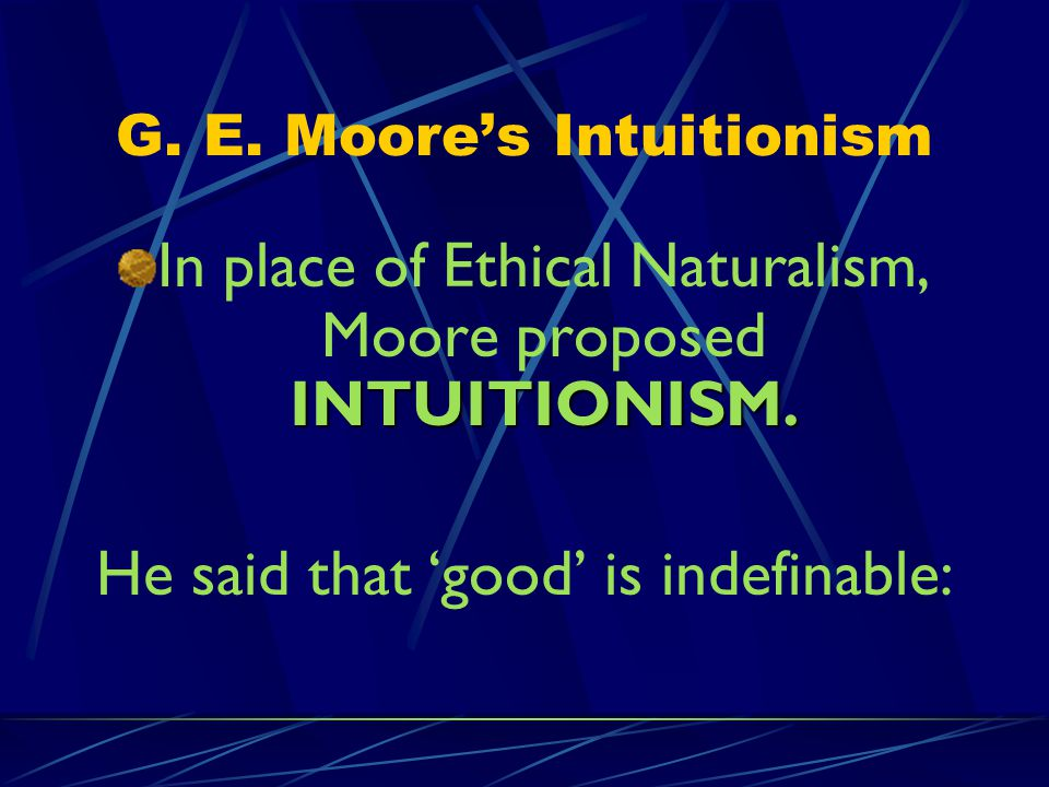 G. E. Moore's Intuitionism