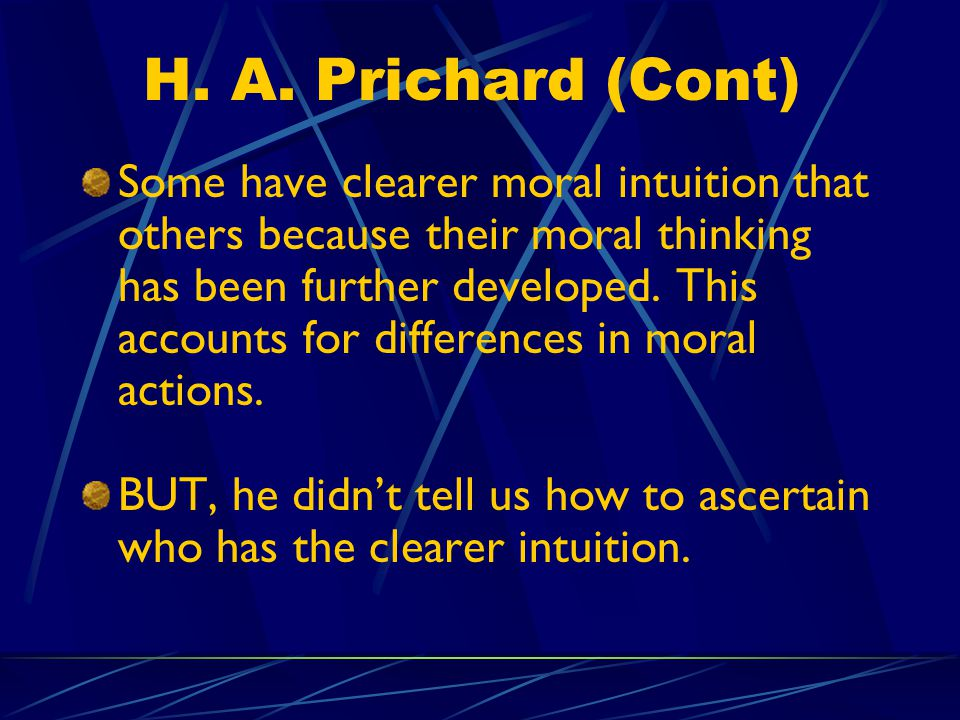 H. A. Prichard (Cont)