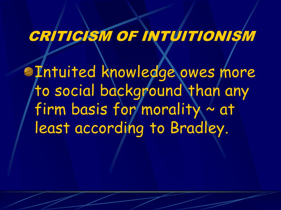CRITICISM OF INTUITIONISM