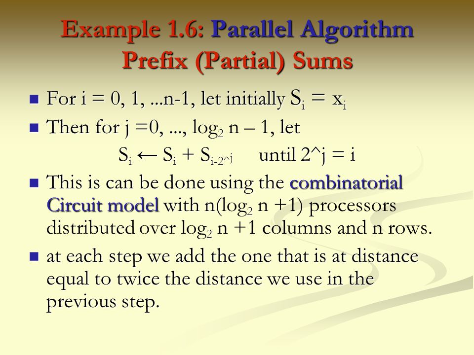 Example 1.6: Parallel Algorithm Prefix (Partial) Sums