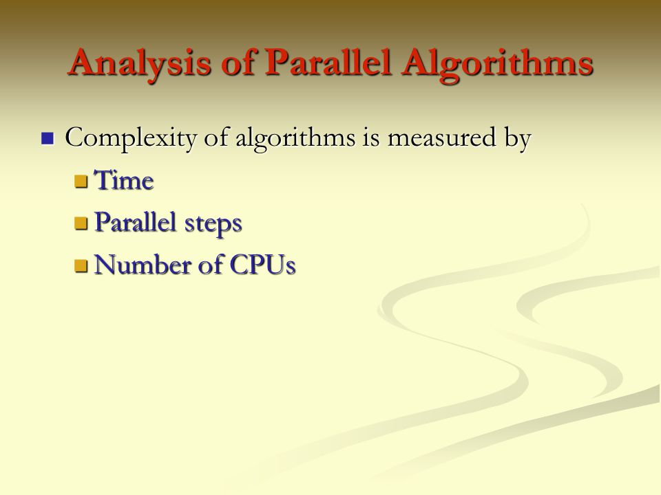Analysis of Parallel Algorithms