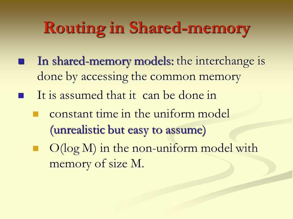 Routing in Shared-memory