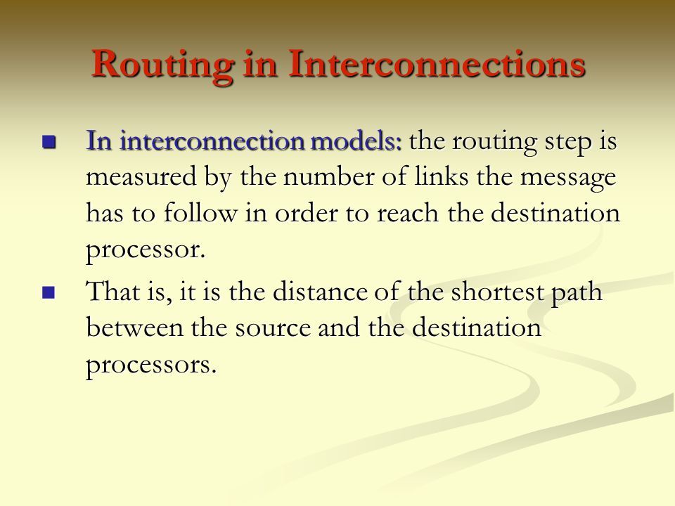 Routing in Interconnections