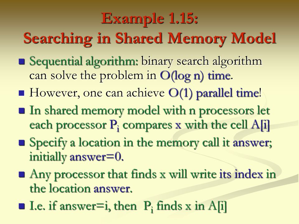 Example 1.15: Searching in Shared Memory Model