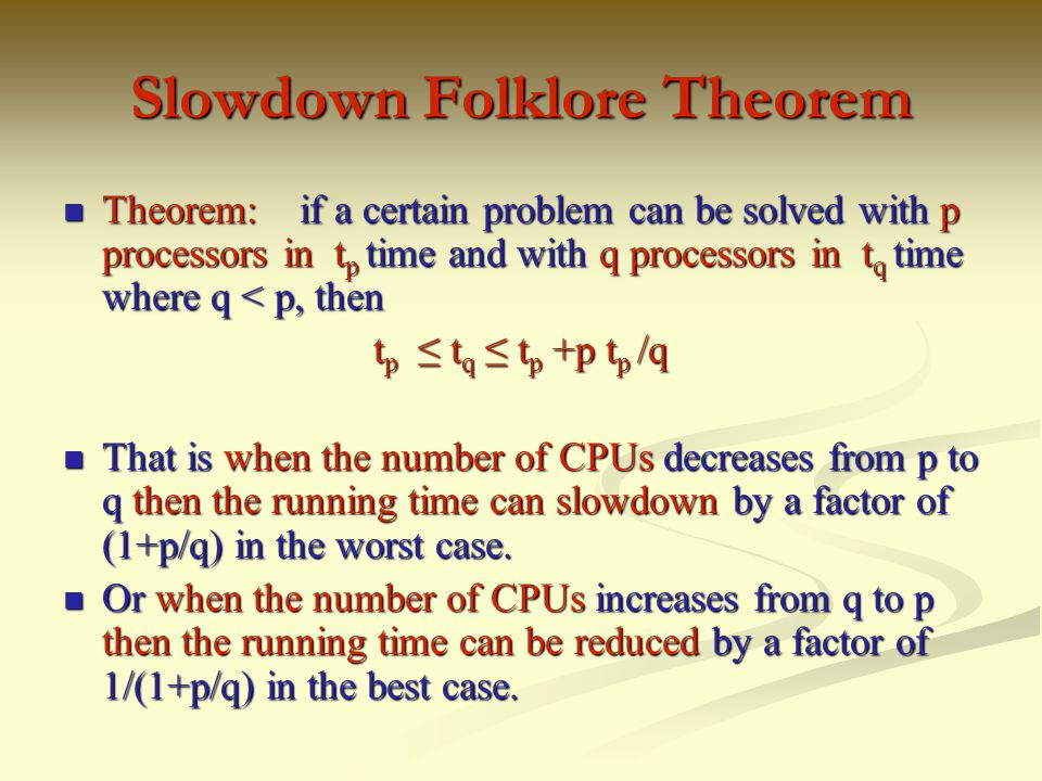 Slowdown Folklore Theorem