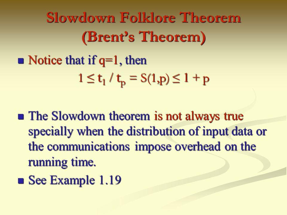 Slowdown Folklore Theorem (Brent's Theorem)