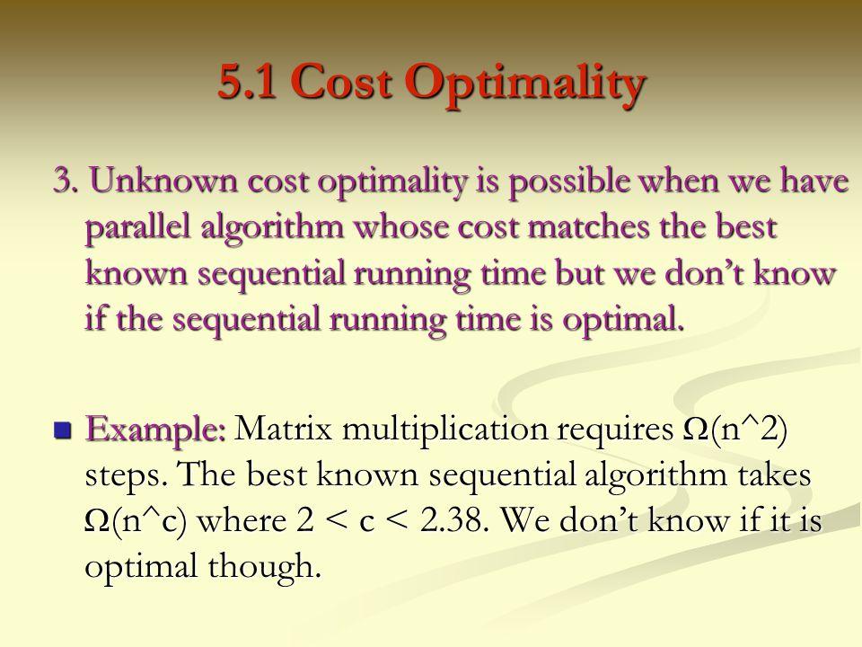5.1 Cost Optimality