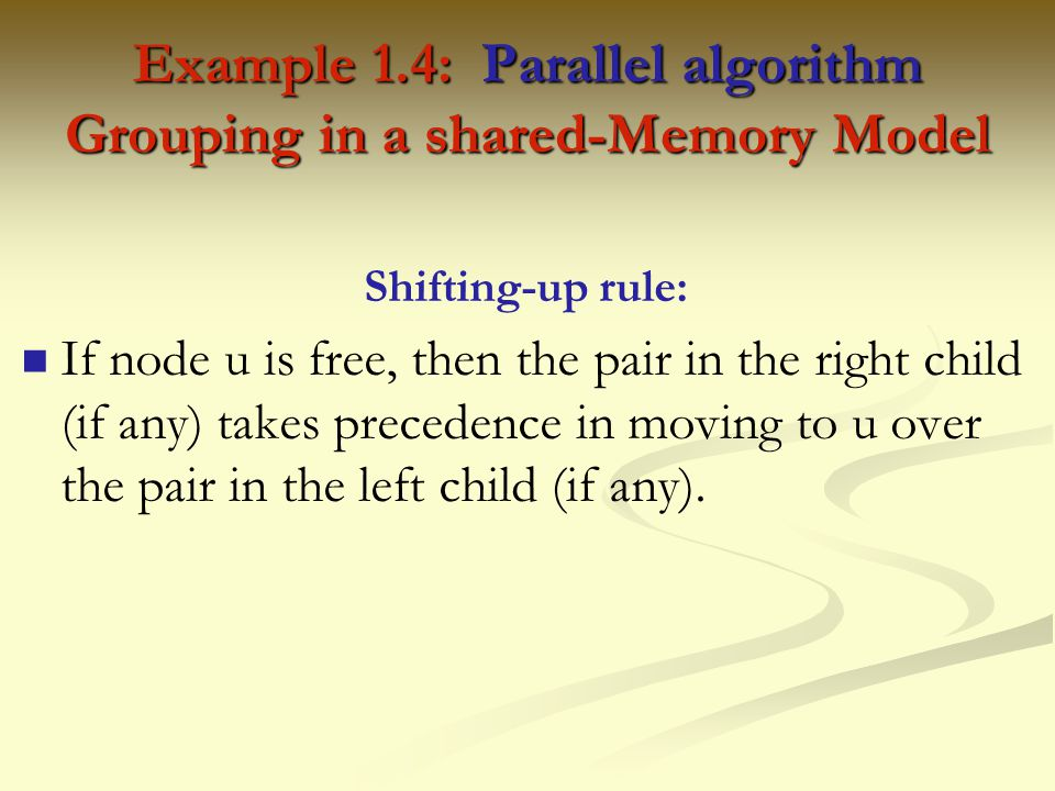 Example 1.4: Parallel algorithm Grouping in a shared-Memory Model