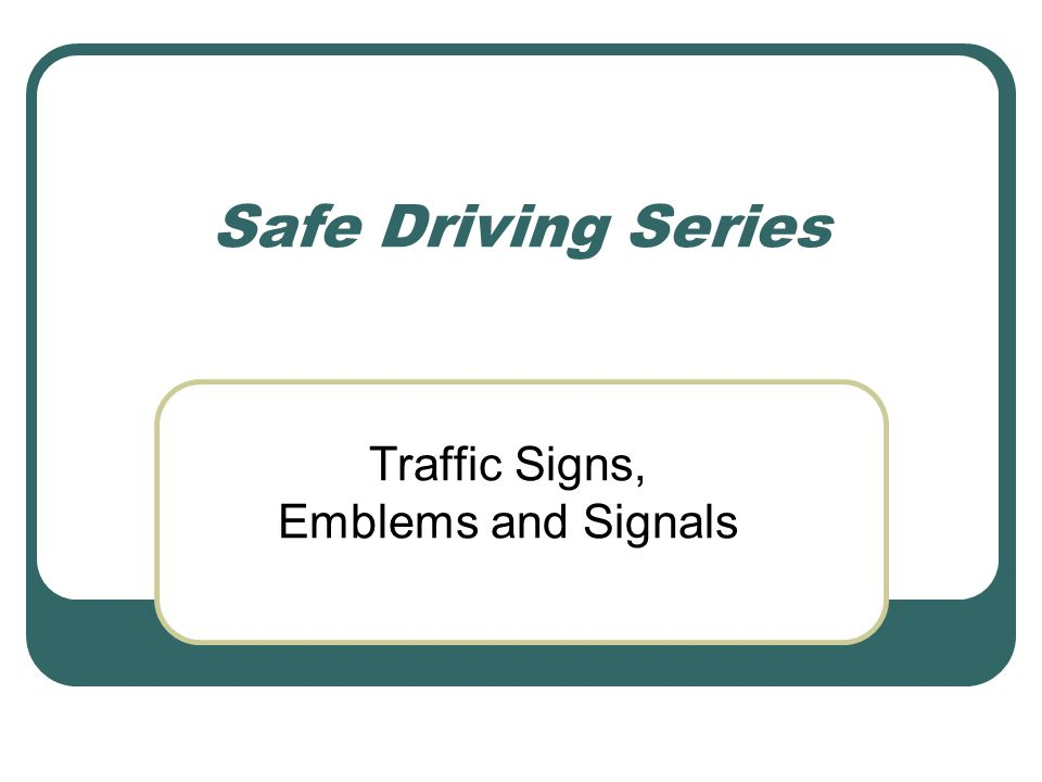 Traffic Signs, Emblems and Signals