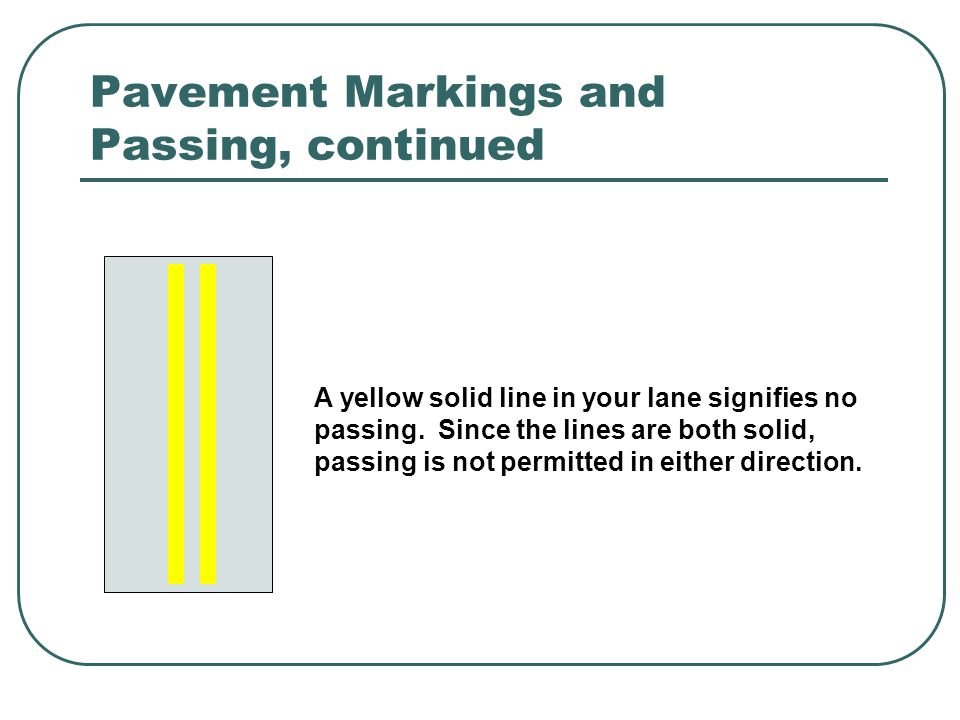 Pavement Markings and Passing, continued