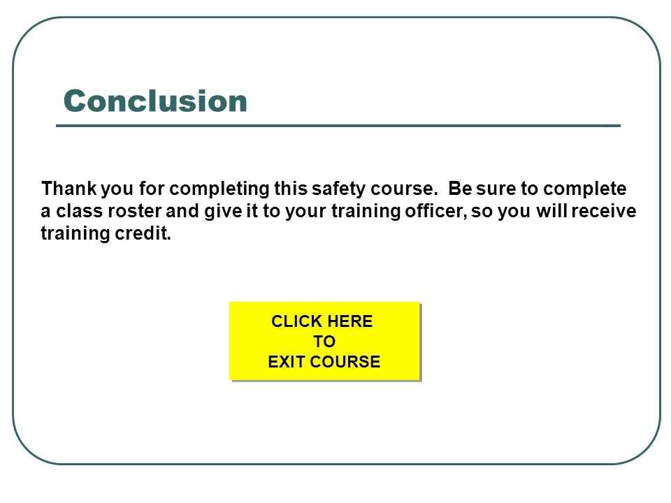 CLICK HERE TO EXIT COURSE