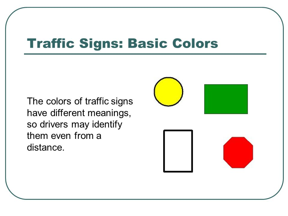 Traffic Signs: Basic Colors