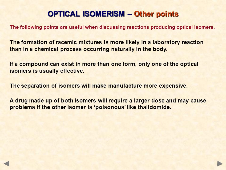 OPTICAL ISOMERISM – Other points