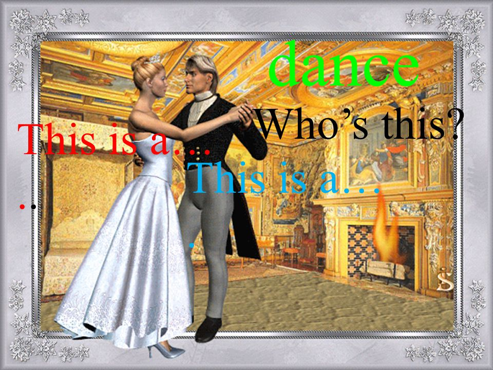 dance Who's this This is a… .. This is a… .