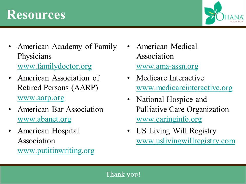 Resources American Academy of Family Physicians www.familydoctor.org