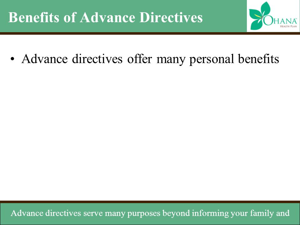 Benefits of Advance Directives