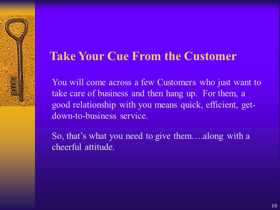 Take Your Cue From the Customer