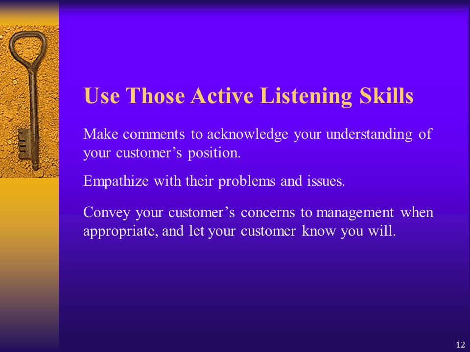 Use Those Active Listening Skills