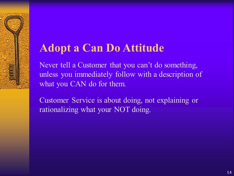 Adopt a Can Do Attitude