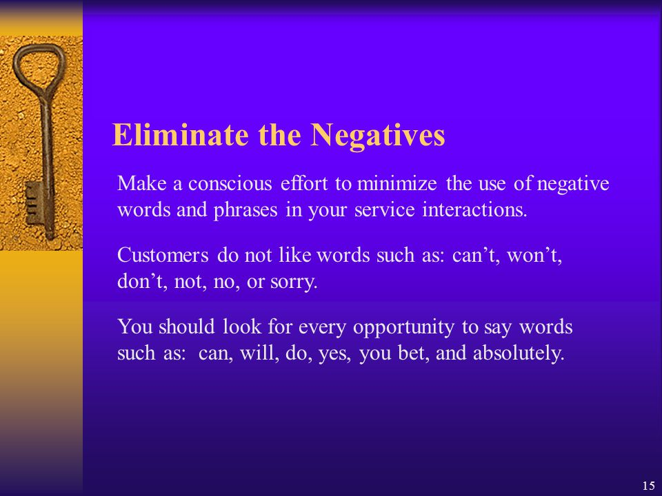 Eliminate the Negatives