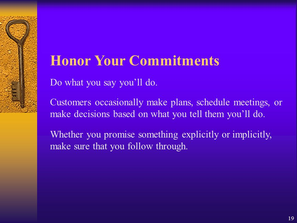 Honor Your Commitments