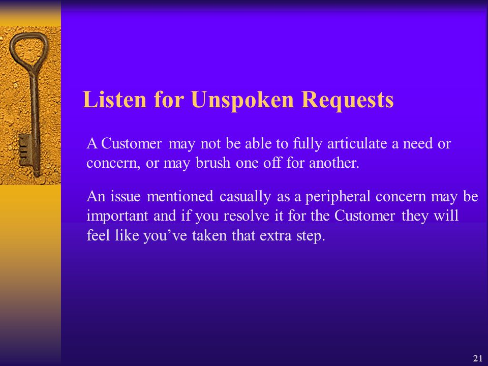 Listen for Unspoken Requests