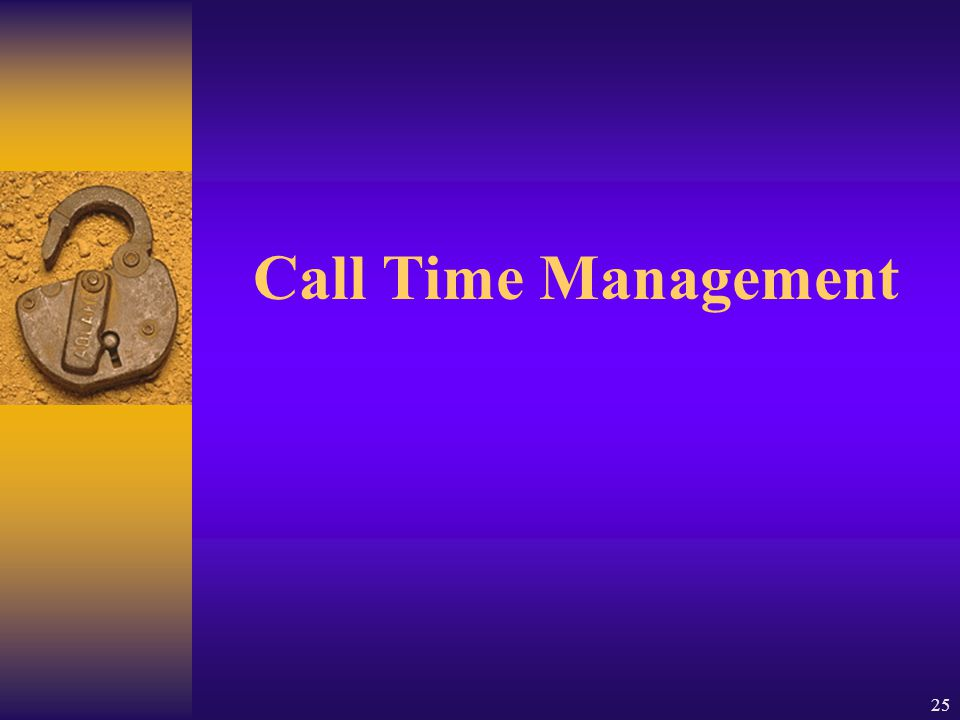 Call Time Management