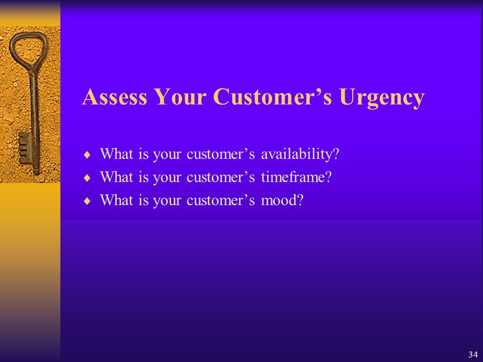 Assess Your Customer's Urgency