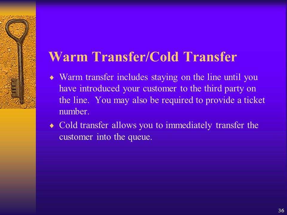 Warm Transfer/Cold Transfer