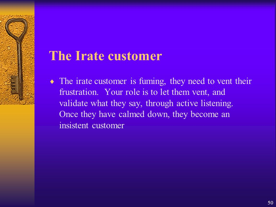 The Irate customer