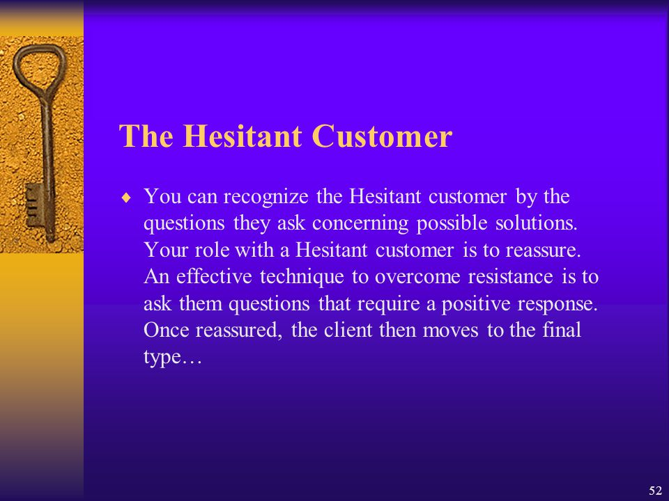 The Hesitant Customer