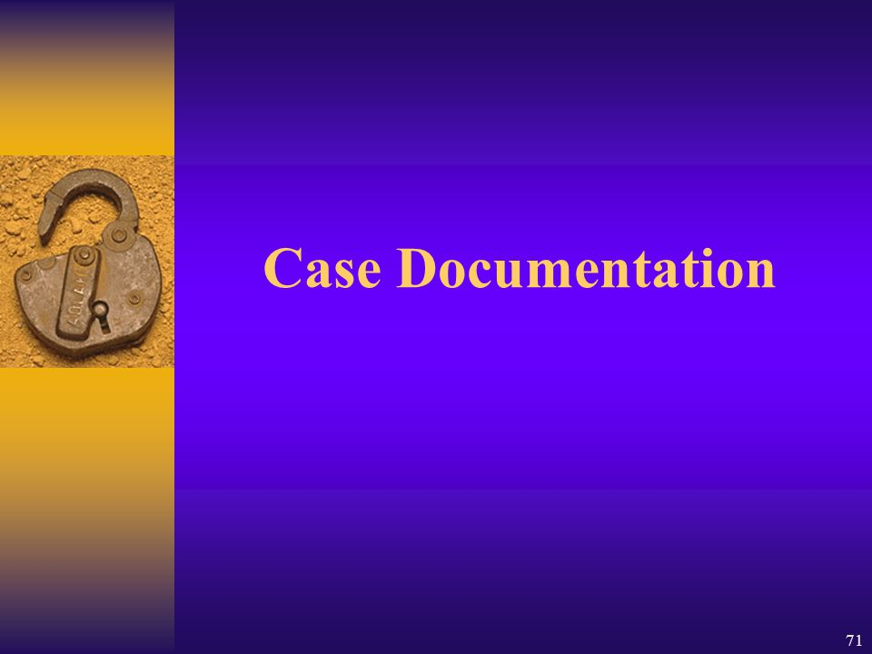 Case Documentation