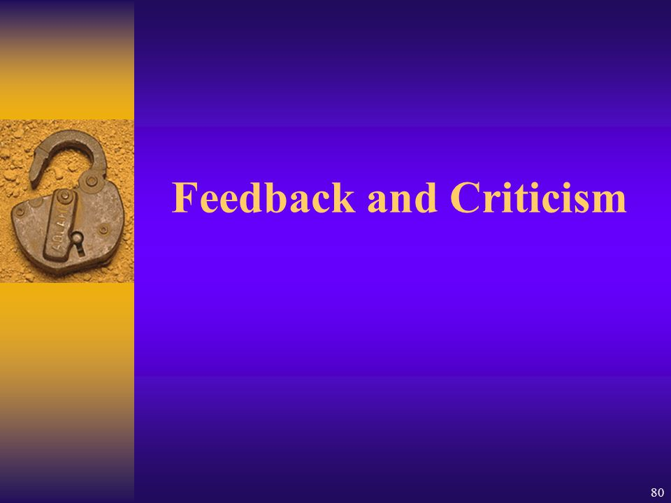 Feedback and Criticism