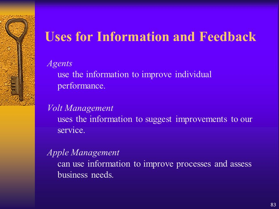 Uses for Information and Feedback