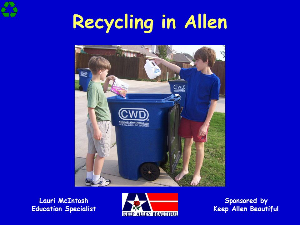 Lauri McIntosh Education Specialist Sponsored by Keep Allen Beautiful