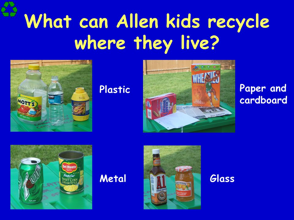 What can Allen kids recycle where they live