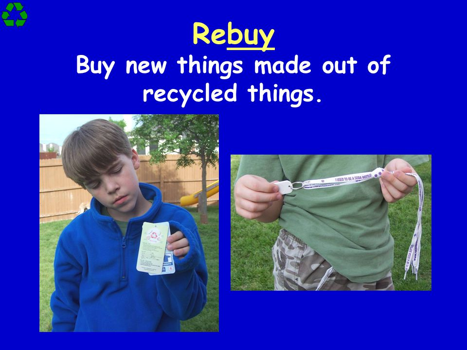 Rebuy Buy new things made out of recycled things.