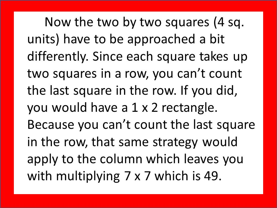 Now the two by two squares (4 sq